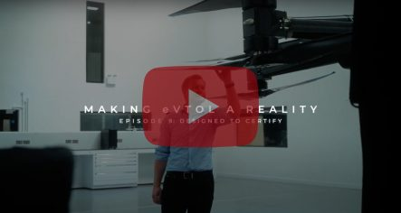 Making eVTOL a Reality: Designed to Certify